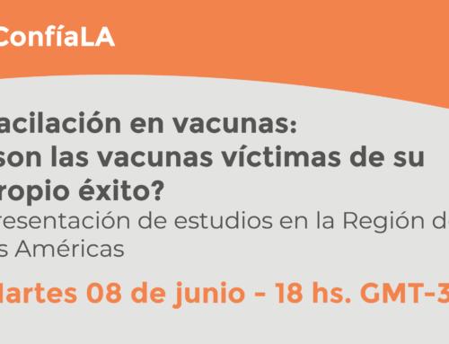 Webinar ConfíaLA: Vacilación en vacunas